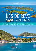 Îles de rêve sans voitures. Ed. Hachette