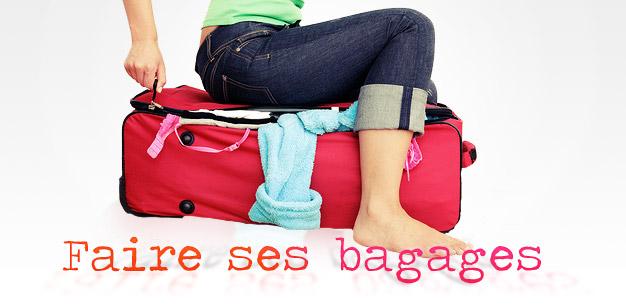 Faire ses bagages